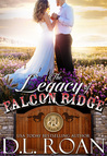 The Legacy of Falcon Ridge (The McLendon Family Saga, #8)