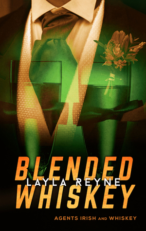 Blended Whiskey (Agents Irish and Whiskey, #4.5)