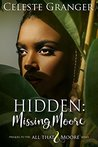 Hidden:: Missing Moore (All That & Moore)