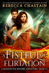 A Fistful of Flirtation (Madison Fox, #2.5)