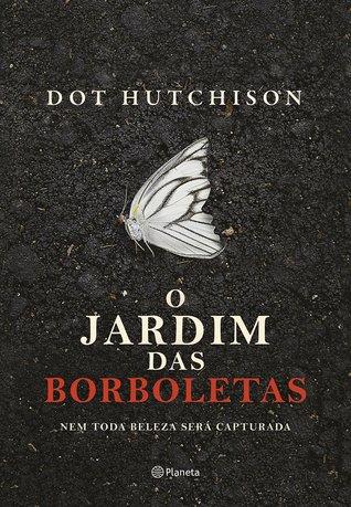 O Jardim das Borboletas (The Collector #1)