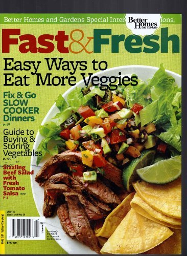 Better Homes and Garden Special Interest Publication Fast and Fresh