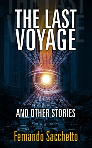 The Last Voyage: And Other Stories