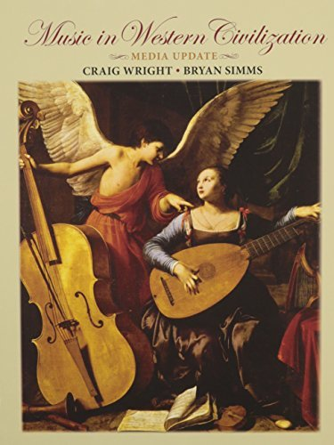 Bundle: Music in Western Civilization, Media Update (with Resource Center Printed Access Card) + Anthology for Music in Western Civilization, Volume I ... + Audio CD, Volume 1 and Volume 2 + Workbook