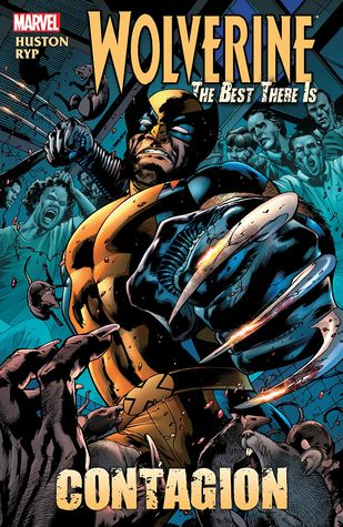 Wolverine: The Best There Is: Contagion