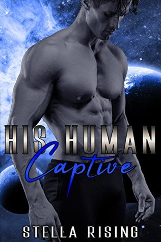 His Human Captive by Stella Rising
