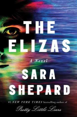The Elizas (Sara Shepard)