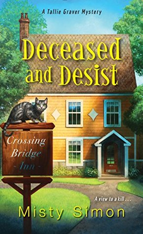 Deceased and Desist (A Tallie Graver Mystery #3)