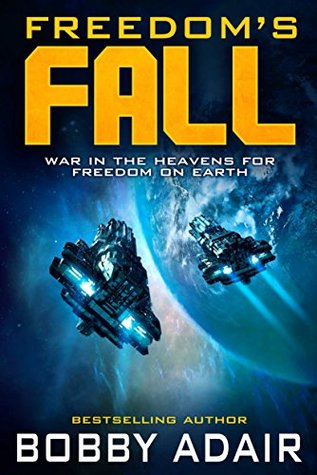 Freedom's Fall (Freedom's Fire #5)