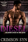 DIESEL (Hellbound Lovers MC, #7)