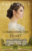 Conquering her Heart A Regency Romance (#8 A Forbidden Love Novella Series) by Bree Wolf