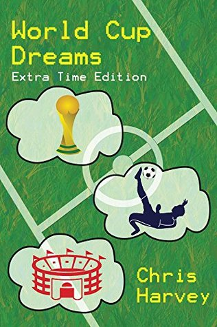 World Cup Dreams: Extra Time Edition