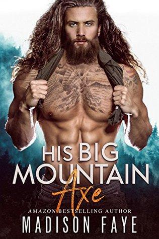 His Big Mountain Axe (Blackthorn Mountain Men, #4)