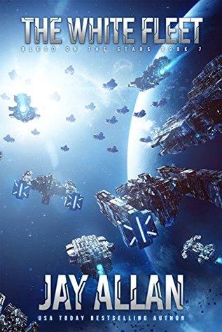 The White Fleet (Blood on the Stars #7)