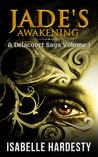 Jade's Awakening (Delacourt Saga, #1)