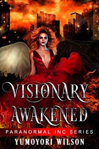 Visionary Awakened (Paranormal INC Series #2)