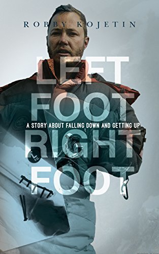 Left Foot Right Foot: A story about falling down and getting up