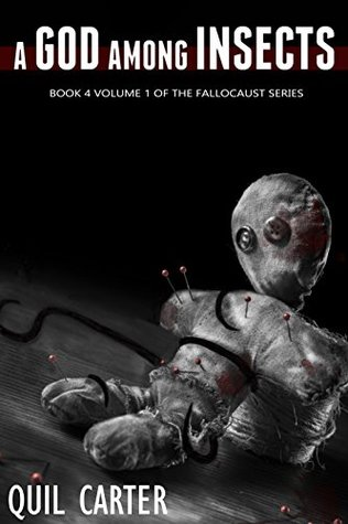 A God Among Insects Volume 1 (Fallocaust #6)