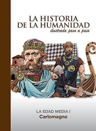 Carlomagno: La Edad Media 1