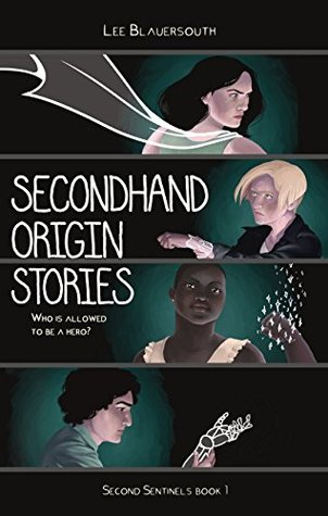 Secondhand Origin Stories (Second Sentinels Book 1)