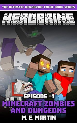 HEROBRINE Episode 1: Minecraft Zombies and Dungeons (Herobrine Comic Book Series)