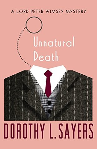 Unnatural Death (The Lord Peter Wimsey Mysteries)