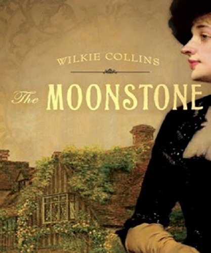 The Moonstone (A Modern Mystery & Suspense) Annotated