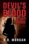 Devil's Blood: The Fancy House