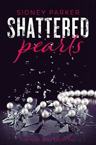 Shattered Pearls (The Pearl Series Book 1)
