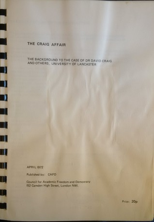 The Craig Affair: The Background to the Case of Dr. David Craig and Others, University of Lancaster