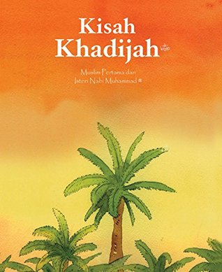 Khadija Malay (Goodword): Islamic Children's Books on the Quran, the Hadith, and the Prophet Muhammad