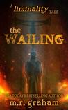The Wailing (Liminality)