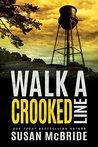 Walk a Crooked Line (Jo Larsen, #2)