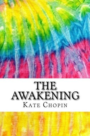 The Awakening: Includes MLA Style Citations for Scholarly Secondary Sources, Peer-Reviewed Journal Articles and Critical Essays