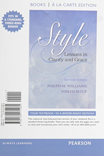 Style: Lessons in Clarity and Grace, Books a la Carte Edition Plus MyWritingLab with Pearson eText -- Access Card package (11th Edition)