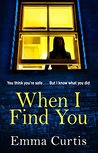 When I Find You by Emma Curtis