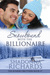Snowbound with the Billionaire by Shadonna Richards