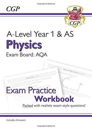 New A-Level Physics for 2018: AQA Year 1 & AS Exam Practice Workbook - includes Answers
