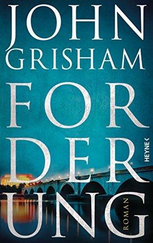 Forderung by John Grisham
