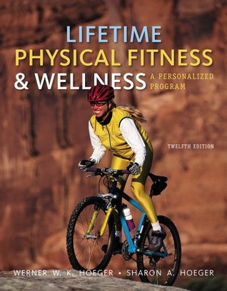 Bundle: Lifetime Physical Fitness and Wellness: A Personalized Program, 12th + Health CourseMate with eBook Printed Access Card