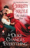 A Duke Changes Everything (Duke's Den, #1)