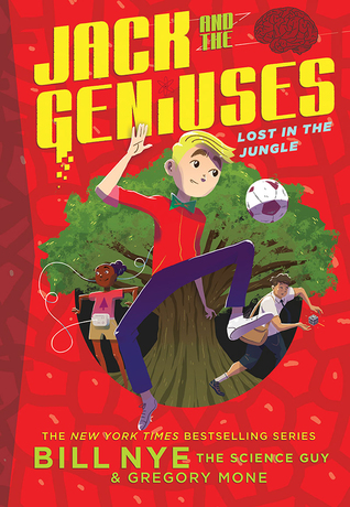 Lost in the Jungle (Jack and the Geniuses #3)