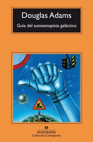 Guía del autoestopista galáctico (Guía del autoestopista galáctico, #1)