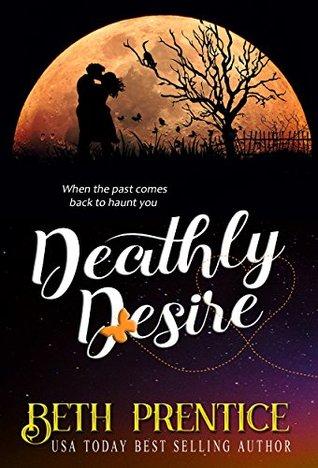 Deathly Desire by Beth Prentice
