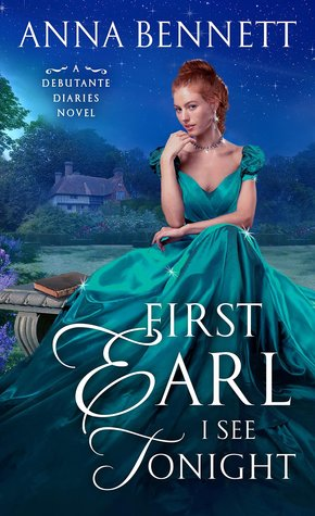First Earl I See Tonight (Debutante Diaries, #1)