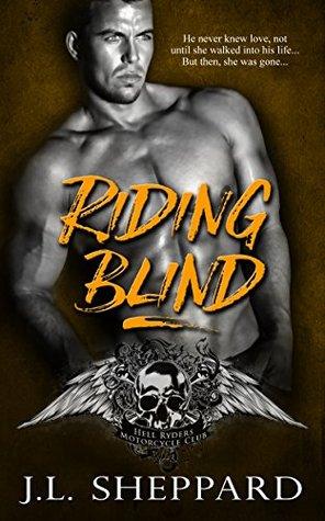 Riding Blind by J.L. Sheppard