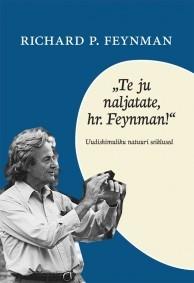 Te ju naljatate, hr. Feynman!