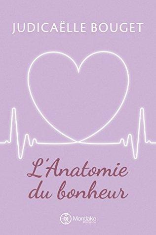 L'Anatomie du bonheur (Romy, #1)