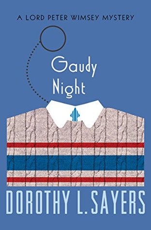 Gaudy Night (The Lord Peter Wimsey Mysteries)