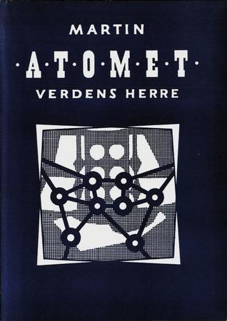 Atomet : verdens herre